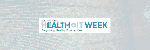 U.S. National Health IT Week Sept 23 – 27th