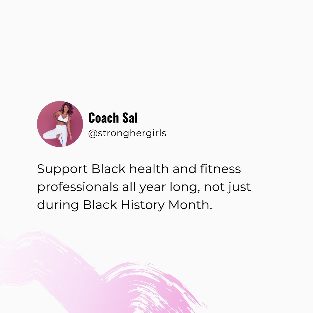 "A screenshot of a Twitter-style post reading ""Support Black heath and fitness professionals all year long, not just during Black history month"""