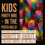 Kids party hire PERTH HILLS
