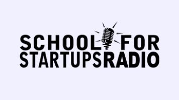 School For Startups Radio: Interview with Scott Cullather