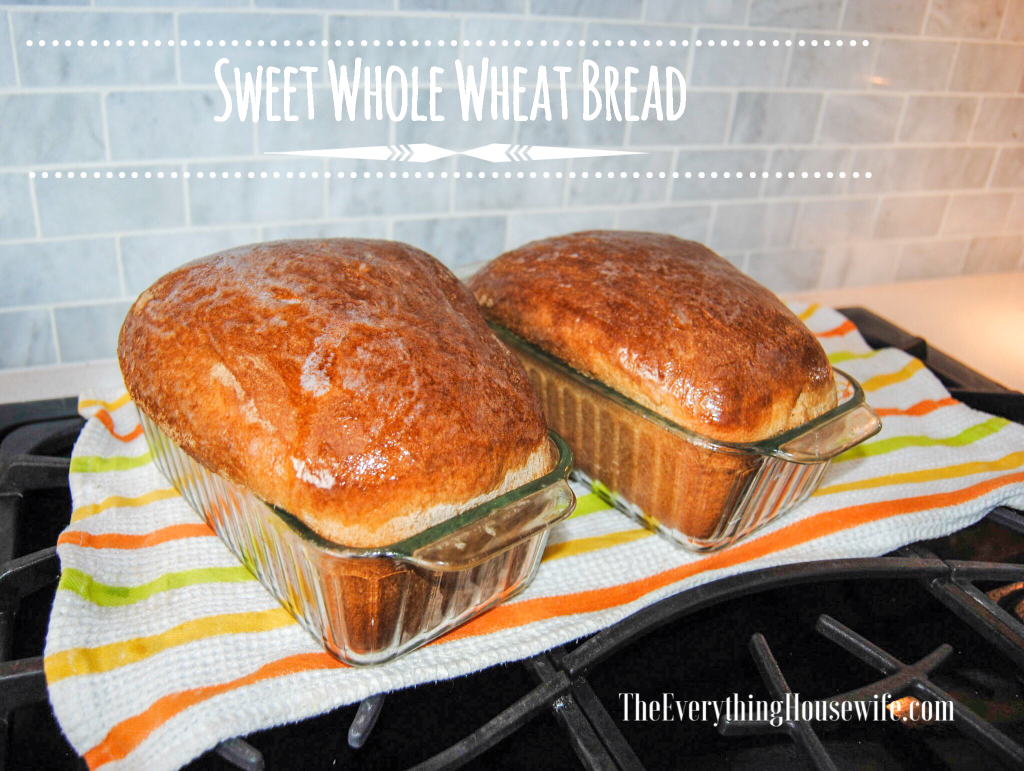 The Best Sweet, Whole Wheat, Homemade Bread you'll ever taste
