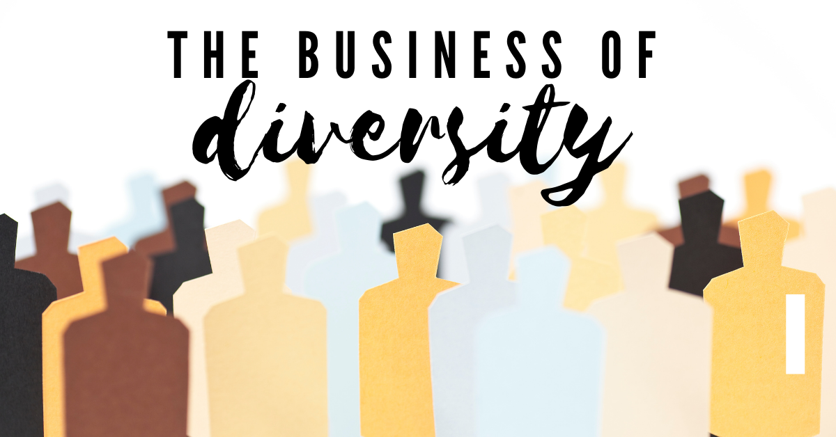 The Business of Diversity