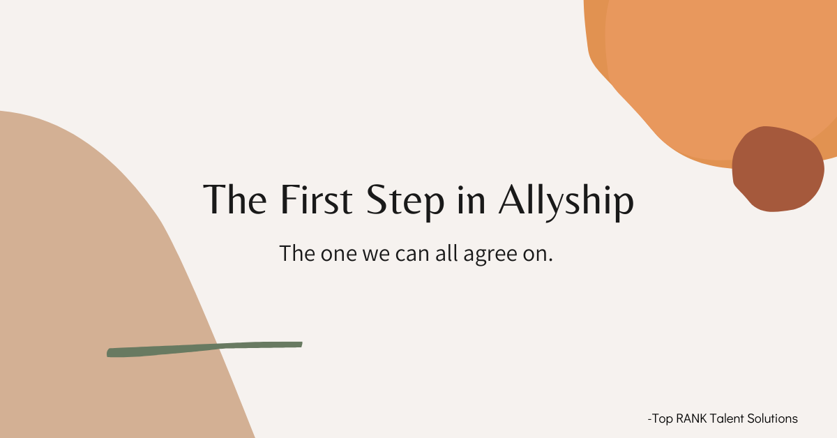 The first step in allyship that we can all agree on