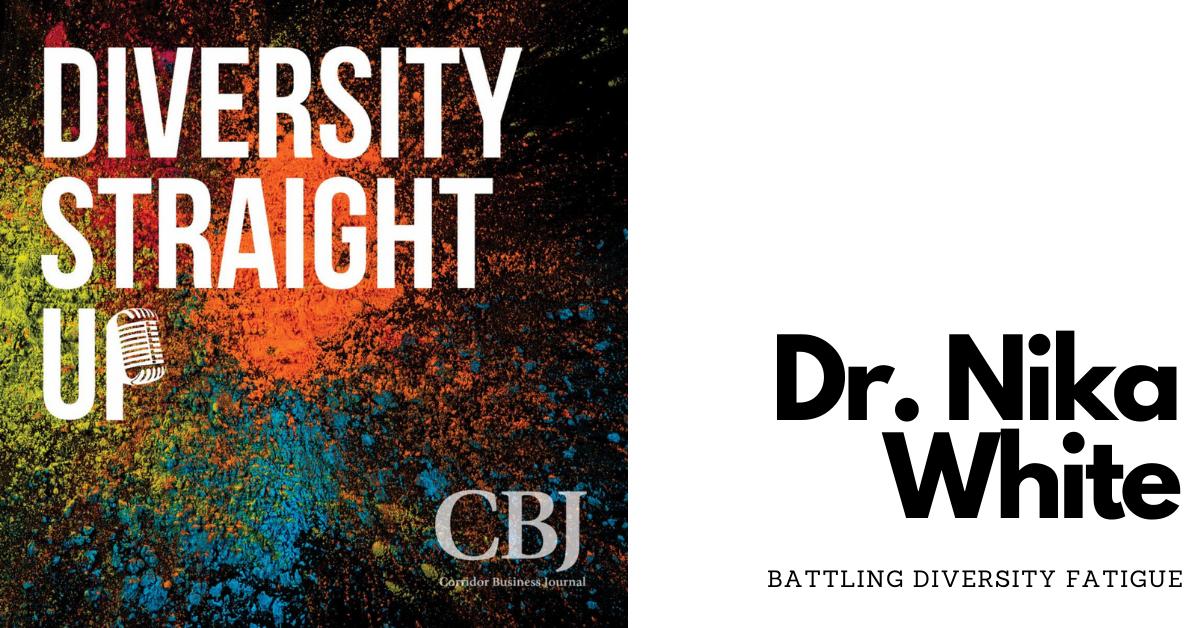 Diversity Straight Up: Dr. Nika White