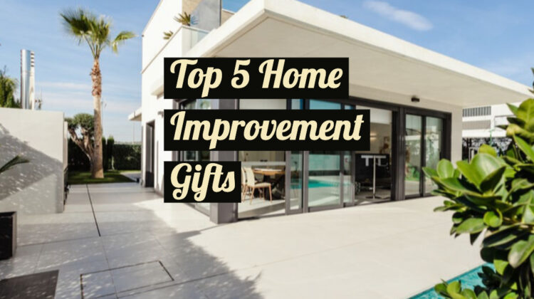 Home Improvement Gifts