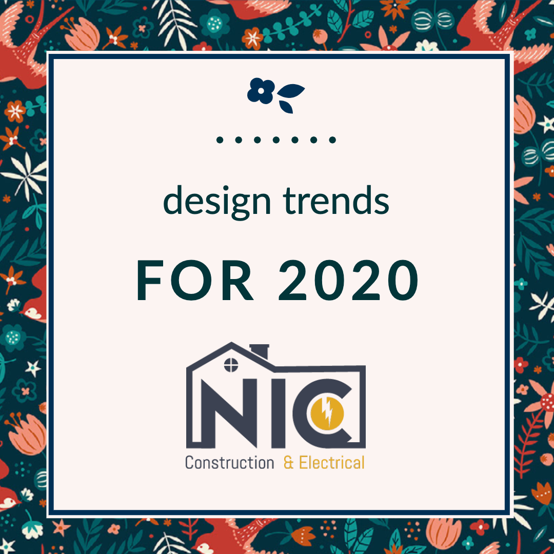 New Design Trends For 2020 - NIC Construction   Santa ...