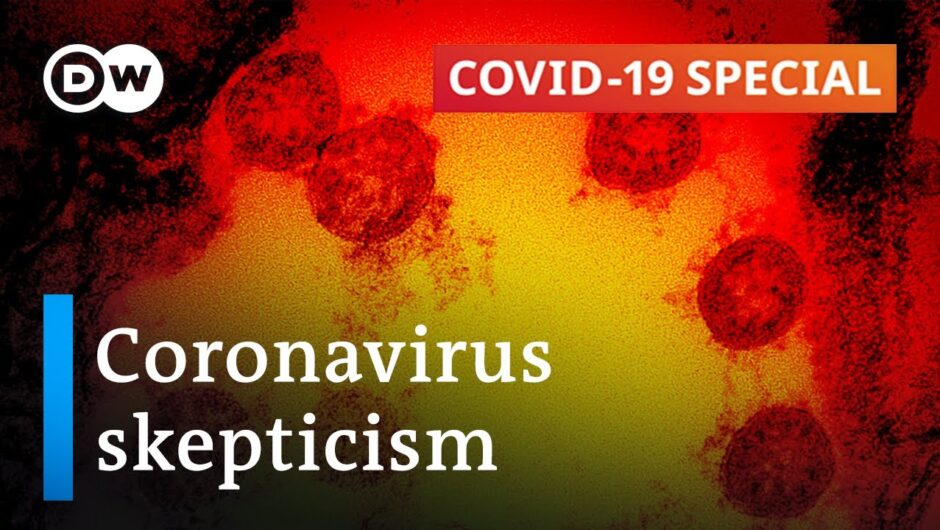 How to make coronavirus skeptics believe what they can't see | COVID-19 Special
