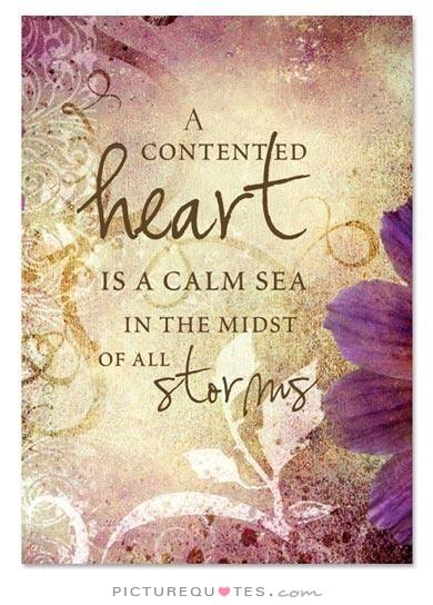 a-contented-heart-is-a-calm-sea-in-the-midst-of-all-storms-quote-1
