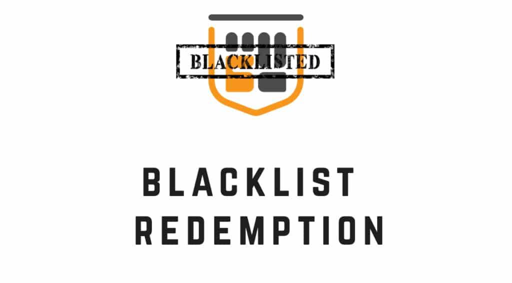 Blacklist Redemption
