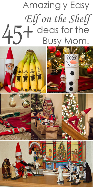 45+ Amazingly Easy Elf on the Shelf Ideas for Busy Moms