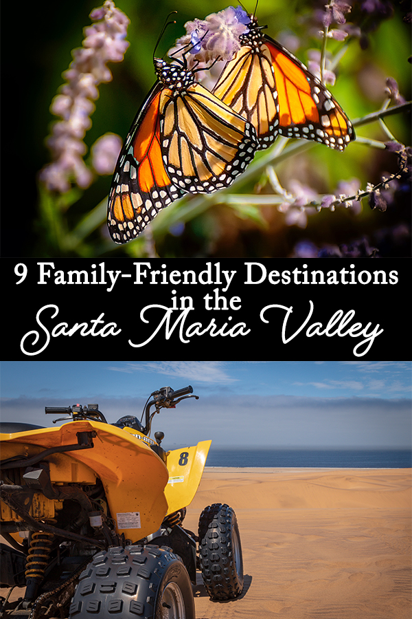 The Santa Maria Valley is home to some of California's favorite family-friendly destinations, from kid-friendly restaurants, hiking trails for all skill levels, and even sand dunes and museums to excite and engage your whole crew.