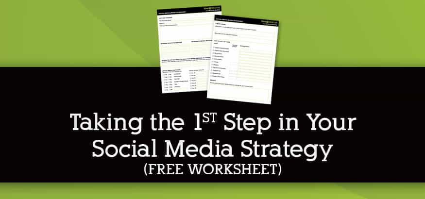 Taking the 1st Step in Your Social Media Strategy