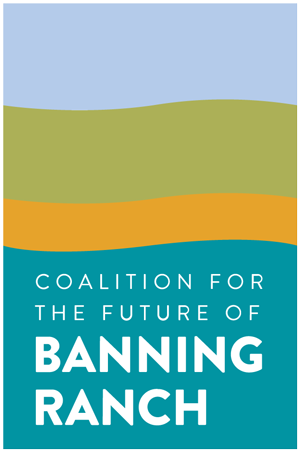 The Coalition For The Future of Banning Ranch