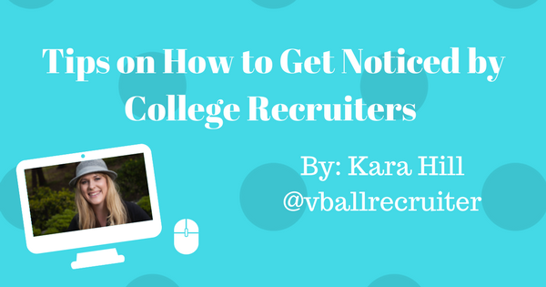 Tips on How to Get Noticed by College Recruiters