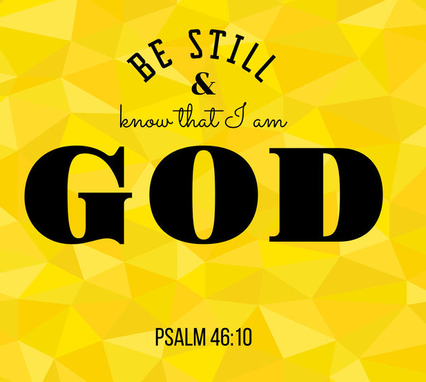 Be Still And Give Thanks!