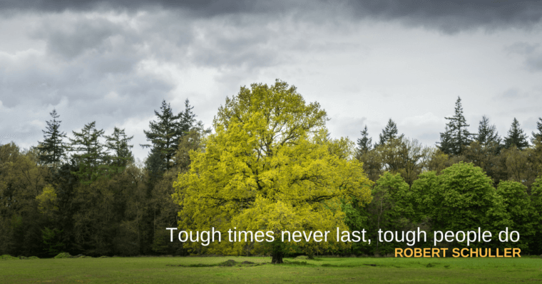 Tough times never last, tough people do - featured image
