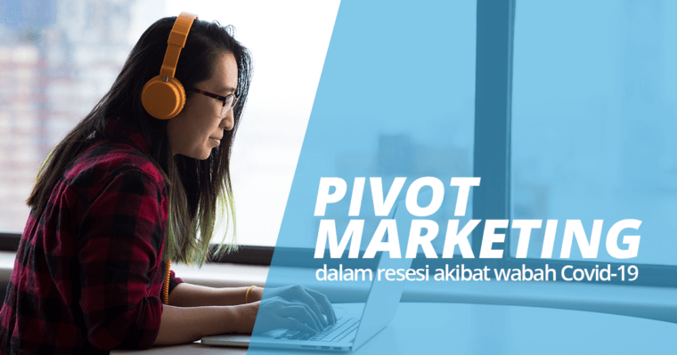 featured image - pivot marketing di tengah resesi akibat wabah corona