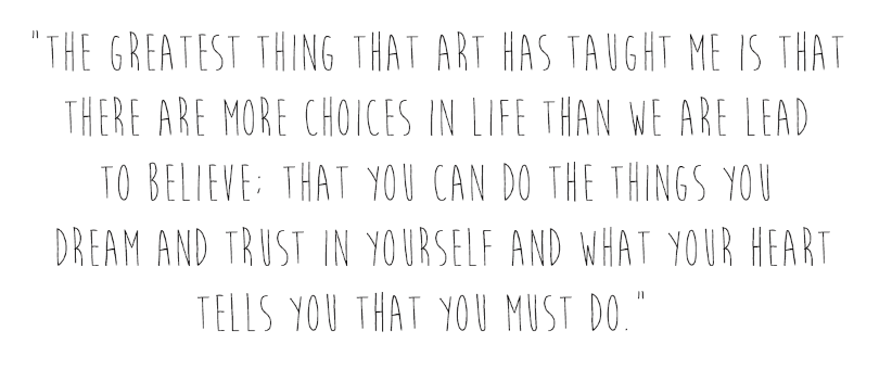 featured artist quote, life choices