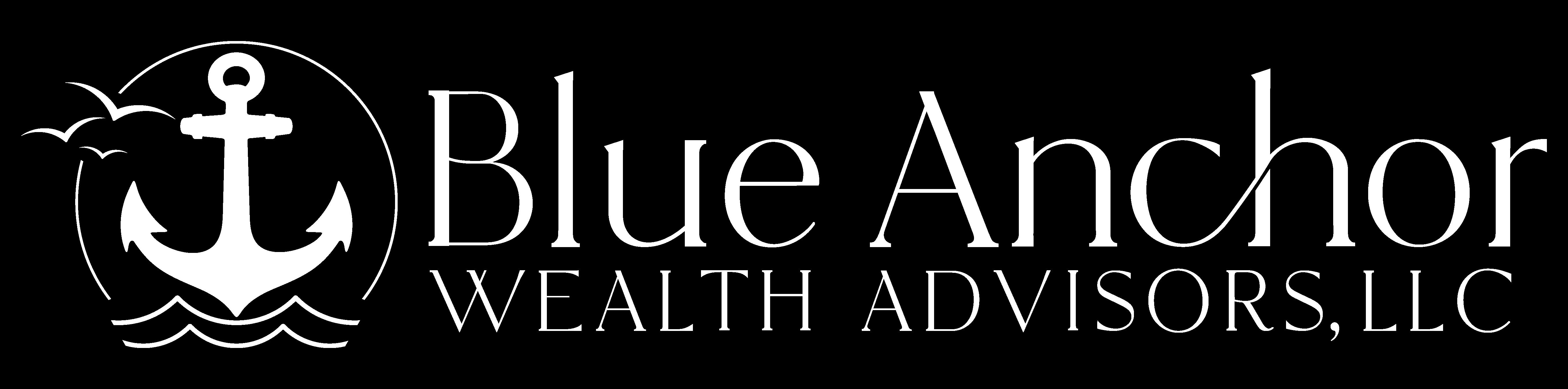 Blue Anchor Wealth Advisors, LLC