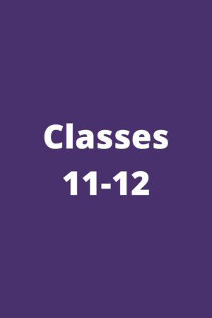 Classes 11-12