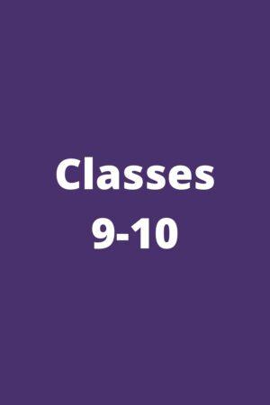 Classes 9-10