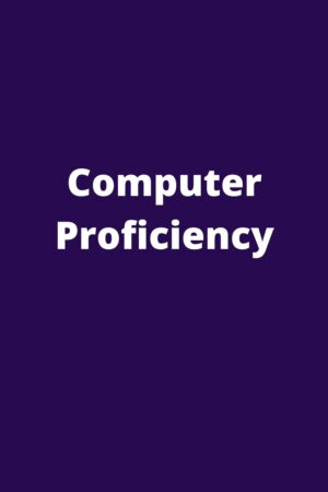 Computer Proficiency