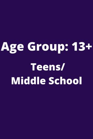 13 & above Teens/Middle School