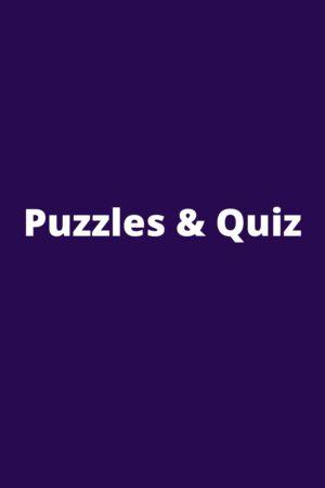 Puzzles & Quiz