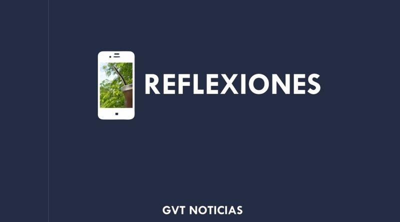 Reflexiones, GVT Noticias,