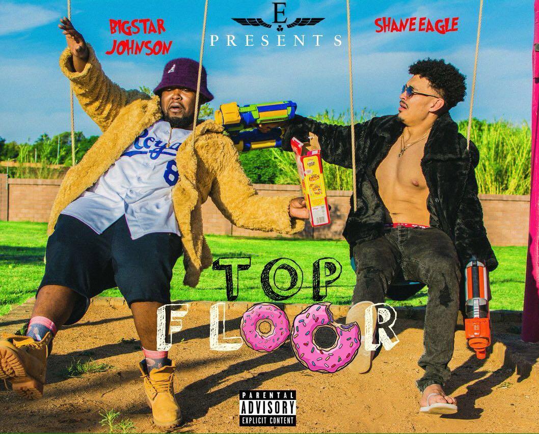 New Release: Shane Eagle - Top Floor [ft Bigstar Johnson]