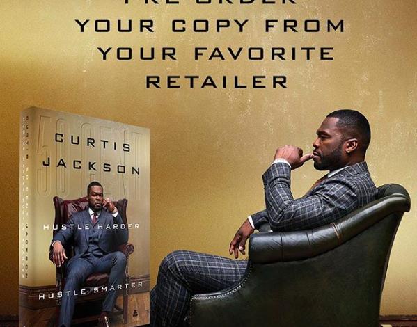 50 Cent Releases New Book 'Hustle Harder, Hustle Smarter'