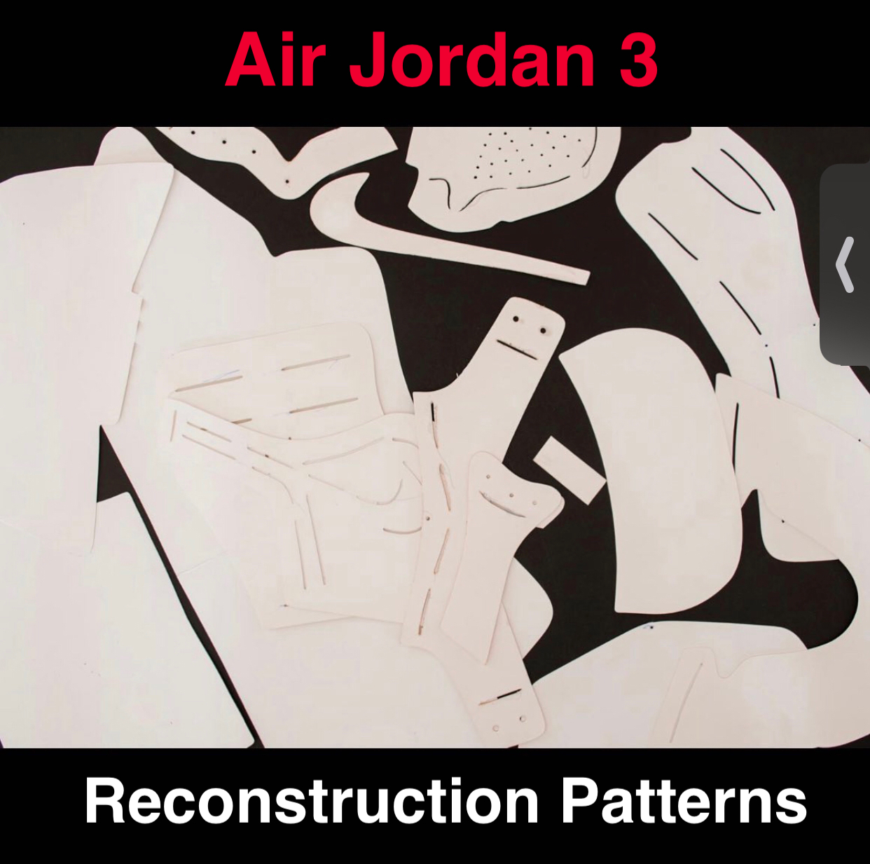 Jordan 3 Paper Patterns to Reconstruct Shoes