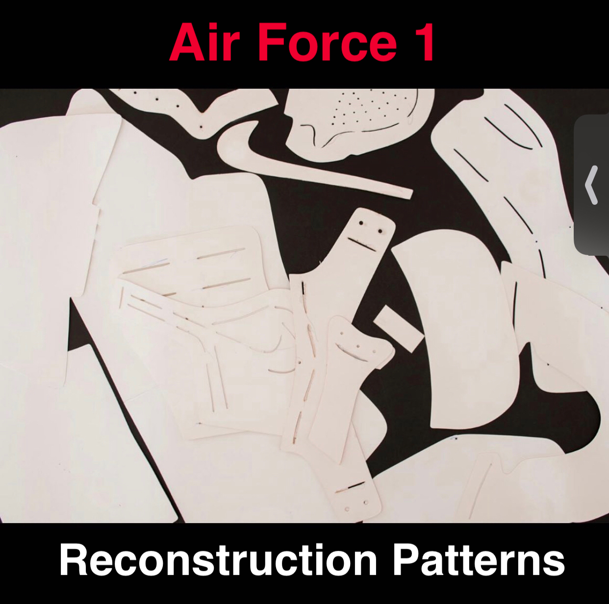 Air Force 1 Paper Patterns to Reconstruct Shoes