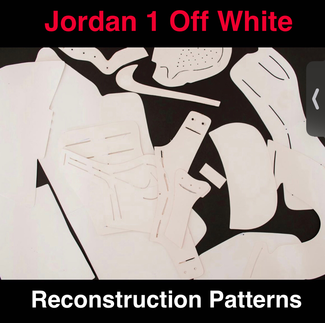Jordan 1 Off White Paper Patterns to Reconstruct Shoes