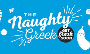 FOOD- Naughty Greek (Table-side Delivery) 3-8:30pm