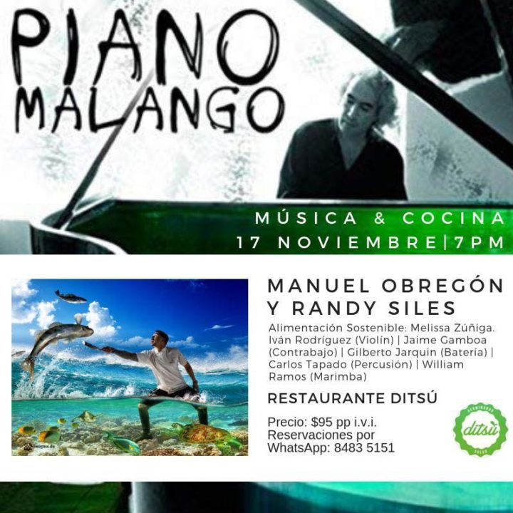 Piano Malango: Music & Cuisine with Manuel Obregón and Randy Siles
