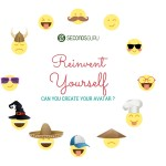 Reinvent yourself - Can you create your avatar?
