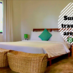 sustainability in travels sustainable holidays