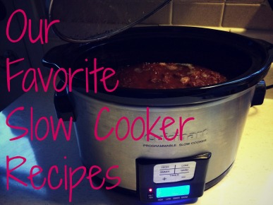 Our Favorite Slow Cooker Recipes