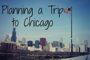 Planning a Trip to Chicago