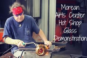 Morean Arts Center Hot Shop Glass Demonstration