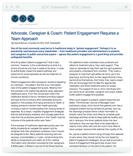 Advocate, Caregiver & Coach: Patient Engagement Requires a Team Approach