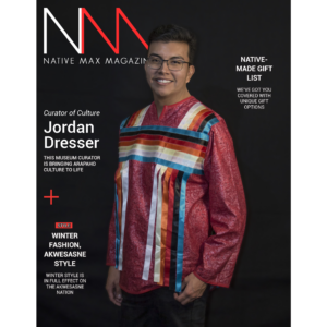 Native Max Magazine – December/January 2019