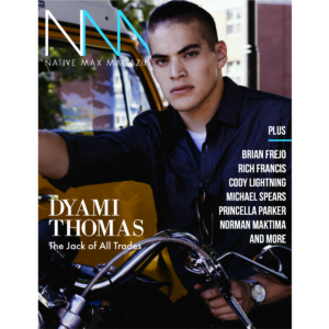 Native Max Magazine – July/August 2014