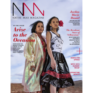 Native Max Magazine – May/June 2019