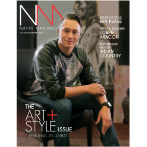 Native Max Magazine – October/November 2015