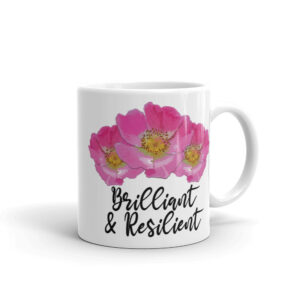 Prairie Rose Bouquet Brilliant & Resilient Coffee Cup