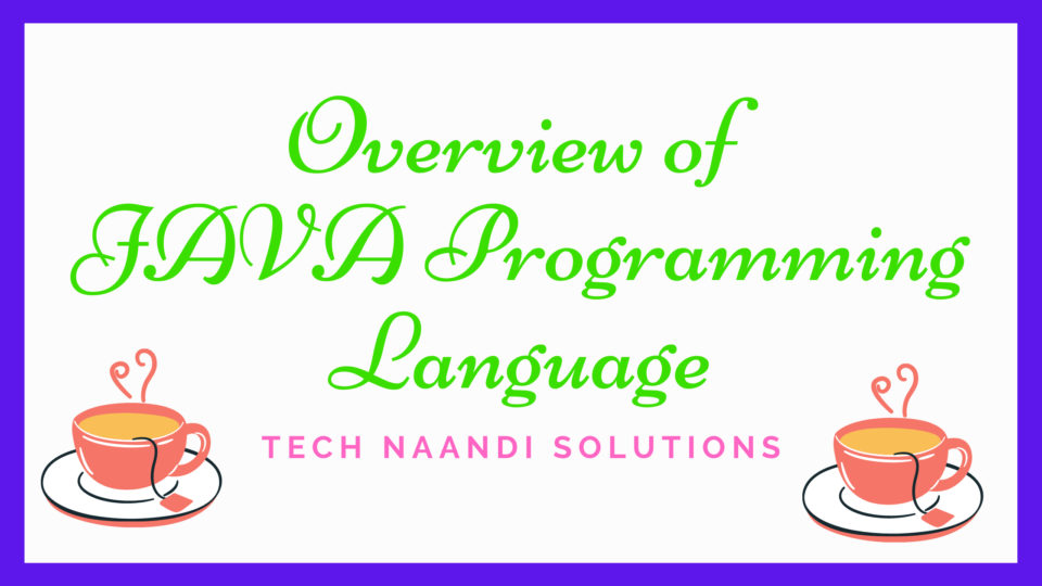 Overview Of Java Programming Language