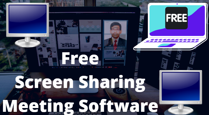 Free screen sharing meeting software