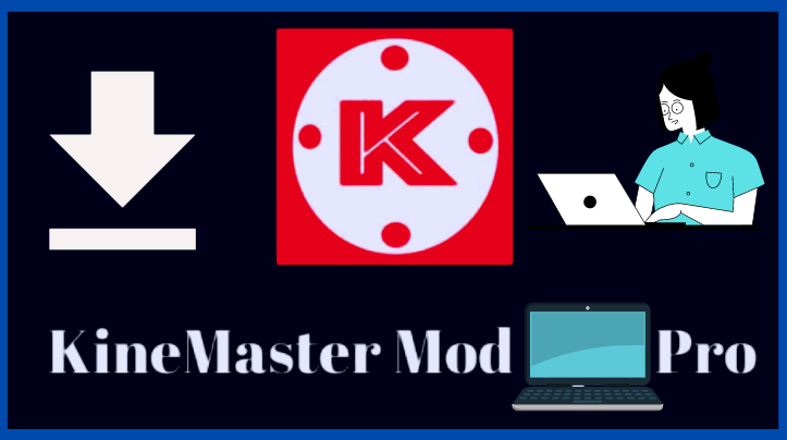 Kine master for PC